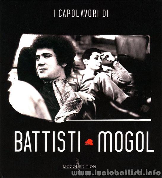 I CAPOLAVORI DI BATTISTI • MOGOL