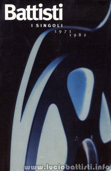 I SINGOLI 1971-1982