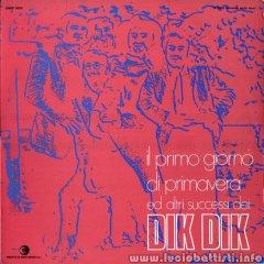 Il primo giorno di Primavera ed altri successi dei Dik Dik