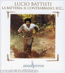 Lucio Battisti: la batteria, il contrabbasso, eccetera
