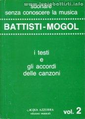 Battisti - Mogol: I testi e gli accordi Vol. 2