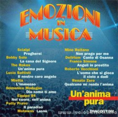EMOZIONI IN MUSICA - UN'ANIMA PURA