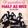 (If Paradise Is) Half As Nice / Hey Hey Girl