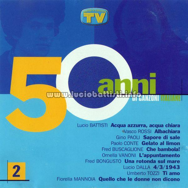 50 Anni Di Canzoni Italiane Vol 2 Io Tu Noi Tutti