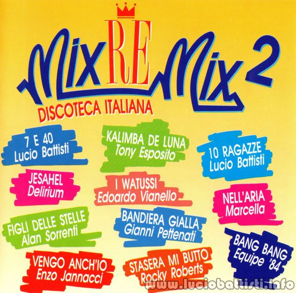 MIX-RE-MIX 2 - DISCOTECA ITALIANA