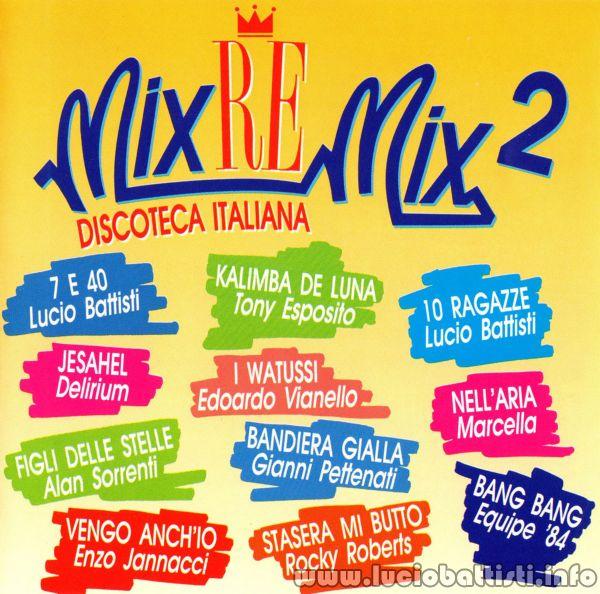 MIX-RE-MIX 2 - DISCOTECA ITALIANA
