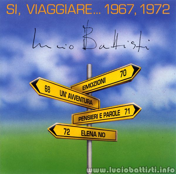 SÌ, VIAGGIARE… 1967, 1972