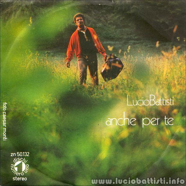 Lucio Battisti - Anche Per Te