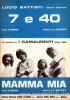 7 e 40 / Mamma mia