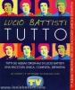 Lucio Battisti - T U T T O