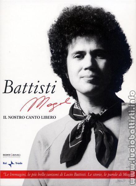 Vai all'antologia Battisti-Mogol - il nostro canto libero